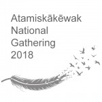 Atamiskākēwak Gathering 2018