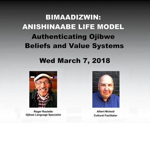 Bimaadizwin Anishinaabe Life Model