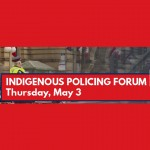 Indigenous Policing Forum