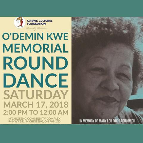O'Demin Kwe Memorial Round Dance
