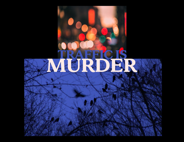Traffic Is Murder_lowres