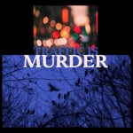 Traffic-Is-Murder_lowres